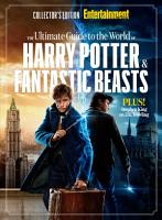 ENTERTAINMENT WEEKLY The Ultimate Guide to the World of Harry Potter   Fantastic Beasts PDF