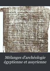 Mélanges dárchéologie égyptienne et assyrienne: Volumes1à3