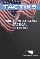 Counterintelligence Tactical Reference