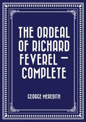 The Ordeal of Richard Feverel — Complete