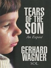 Tears of the Son: An Exposé