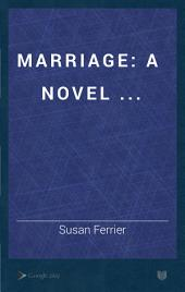 Marriage: A Novel ...