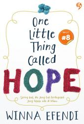 One Little Thing Called Hope: chapter 8 [ Snackbook ]