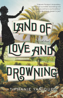Land of Love and Drowning PDF