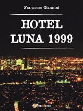 Hotel Luna 1999