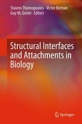 Structural Interfaces and Attachments in Biology PDF