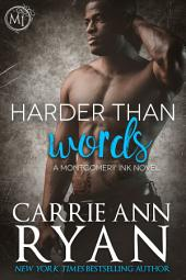 Harder than Words: (A Contemporary Erotic Montgomery Ink Romance)
