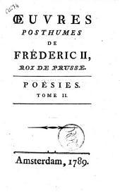 Œuvres posthumes de Fréderic 2., Roi de Prusse. Tome 1. [-19.!: Poésies. Tome 2, Volume8