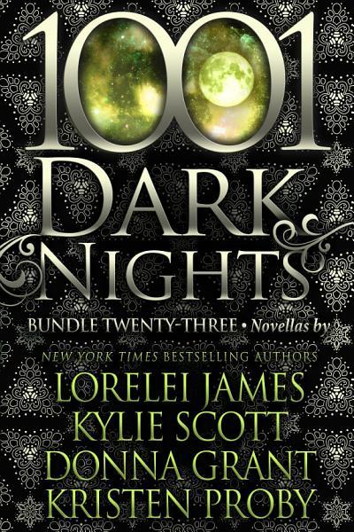 Download 1001 Dark Nights  Bundle Twenty Three Book