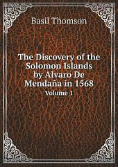 The Discovery of the Solomon Islands by Alvaro De Menda?a in 1568