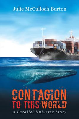 Contagion to This World
