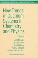 New Trends in Quantum Systems in Chemistry and Physics PDF