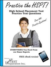 Practice the Hspt: High School Placement Test Practice Test Questions