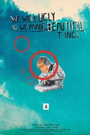 We Were Ugly So We Made Beautiful Things PDF