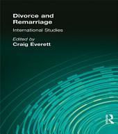 Divorce and Remarriage: International Studies