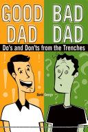 Good Dad / Bad Dad