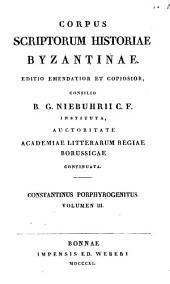 Constantinus Porphyrogenitus de thematibus et de administrando imperio ... Recognovit Immanuel Bekkerus