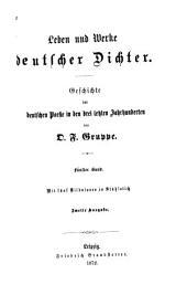 Leben und Werke deutscher Dichter: Geschichte der deutschen Poesie in den drei letzten Jahrhunderten, Band 5