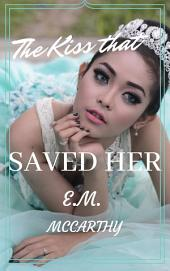The Kiss that Saved Her: A Christian Fiction Romance