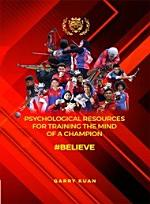 Psychological Resources For Training The Mind of A Champion #BELIEVE (Penerbit USM)