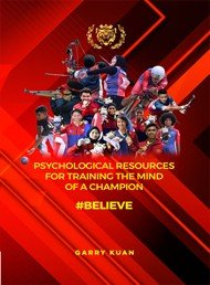 Psychological Resources For Training The Mind of A Champion  BELIEVE  Penerbit USM  PDF