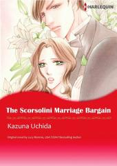 THE SCORSOLINI MARRIAGE BARGAIN: Harlequin Comics