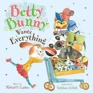 Betty Bunny Wants Everything PDF