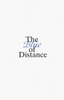The Blue of Distance Book