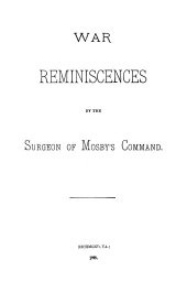 War Reminiscences by the Surgeon of Mosby's Command