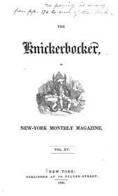 The Knickerbocker: Or, New-York Monthly Magazine, Volume 15