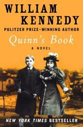 Quinn's Book: A Novel