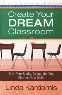 Create Your Dream Classroom Book