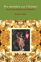 Wie christlich war Christus  PDF