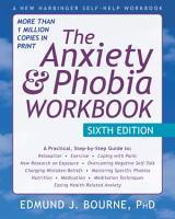 The Anxiety and Phobia Workbook PDF