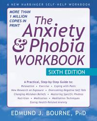 The Anxiety And Phobia Workbook Book PDF