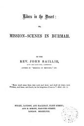Rivers in the Desert, Or, Mission-scenes in Burmah