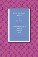 French and Spanish Records of Louisiana