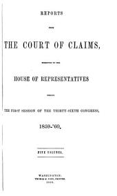 Reports from the Court of Claims Submitted to the House of Representatives: Volume 5