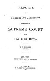 Reports of Cases in Law and Equity, Determined in the Supreme Court of the State of Iowa: Volume 75