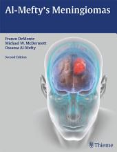Al-Mefty's Meningiomas: Edition 2