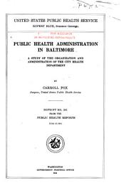 Public Health Administration in Baltimore: A Study of the Organization and Administration of the City Health Department
