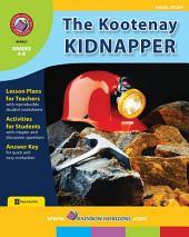 The Kootenay Kidnapper (Novel Study) Gr. 6-8