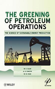 The Greening of Petroleum Operations PDF