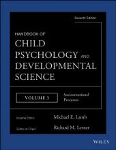 Handbook of Child Psychology and Developmental Science, Socioemotional Processes: Edition 7