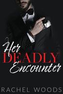 Her Deadly Encounter Book PDF