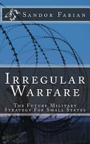 Irregular Warfare the Future Military Strategy for Small States PDF