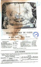 Les belles femmes de Paris comedie-vaudeville en deux actes par MM. Dumersan, Duvert et Lauzanne