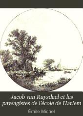 Jacob van Ruysdael et les paysagistes de l'école de Harlem
