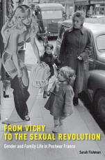 From Vichy to the Sexual Revolution