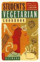 Student S Vegetarian Cookbook Book PDF